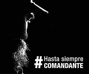Hasta siempre commandante Fidel Castro